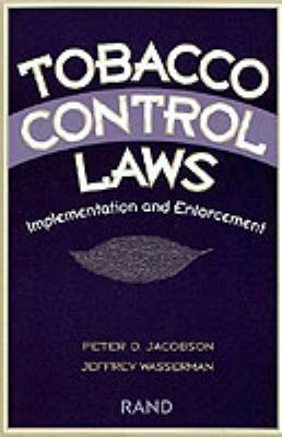 Tobacco Control Laws: Implementation and Enforcement 9780833024862