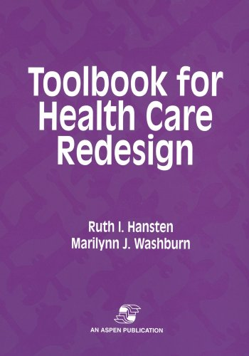 Toolbook for Health Care Redesign 9780834209077
