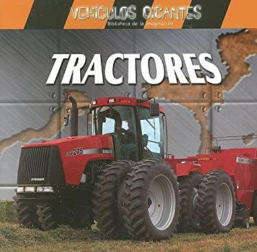 Tractores = Giant Tractors 9780836859935
