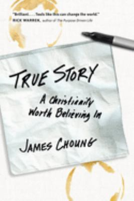 True Story: A Christianity Worth Believing in 9780830836093