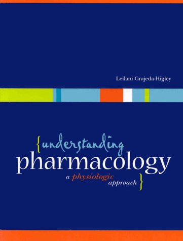 Understanding Pharmacology: A Physiological Approach 9780838581360