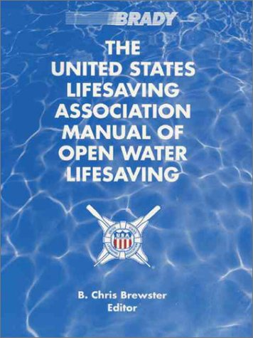 United States Lifesaving Association Manual of Open Water Lifesaving 9780835949194