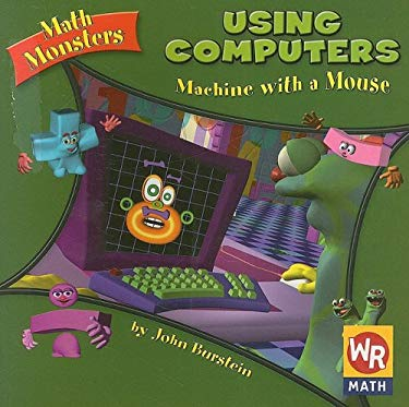 Using Computers: Machine with a Mouse 9780836838329