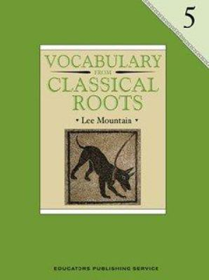 Vocabulary from Classical Roots 5