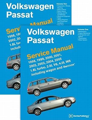 Volkswagen Passat (B5) Service Manual: 1998, 1999, 2000, 2001, 2002, 2003, 2004, 2005: 1.8l Turbo, 2.8l V6, 4.0l W8 Including Wagon and 4motion 9780837616698