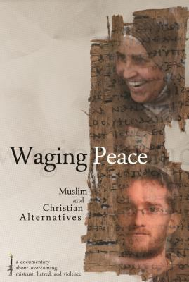 Waging Peace: Muslim and Christian Alternatives 9780836196207