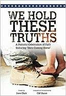 We Hold These Truths: A Patriotic Celebration of Faith 9780834177826