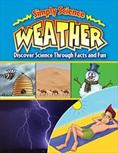 Weather: Discover Science Through Facts and Fun