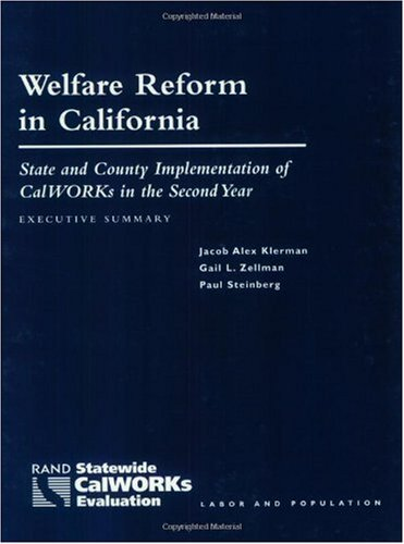 Welfare Reform in California: State and Country Implementation of Calworks in the First Year 9780833028815