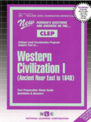 Western Civilization I: Ancient Near East to 1648 9780837359731