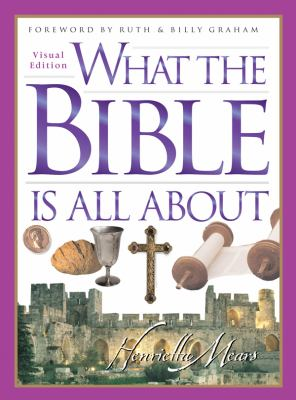 What the Bible Is All about 9780830743292