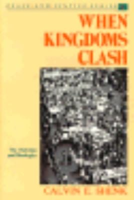When Kingdoms Clash: The Christian and Ideologies 9780836134810