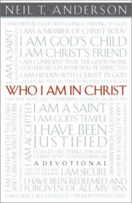 Who I Am in Christ: A Devotional 9780830728909