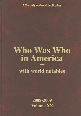 Who Was Who in America, Volume XX: With World Notables 9780837902753