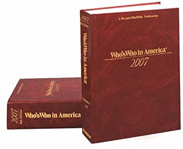 Who's Who in America 2007, 2 Vol. Set 9780837970066