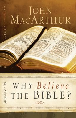 Why Believe the Bible? 9780830745647