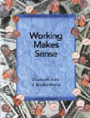 Working Makes Sense Se 1997c 9780835934657