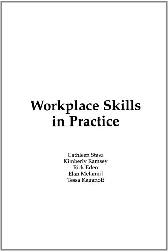 Workplace Skills in Practice: Case Studies of Technical Work 9780833023681