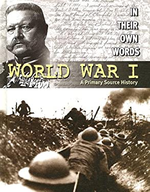 World War I: A Primary Source History 9780836859829
