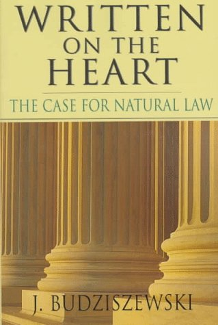 Written on the Heart: The Case for Natural Law 9780830818914