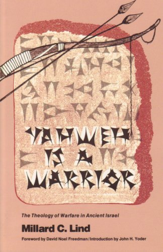 Yahweh Is a Warrior: The Theology of Warfare in Ancient Israel 9780836112337