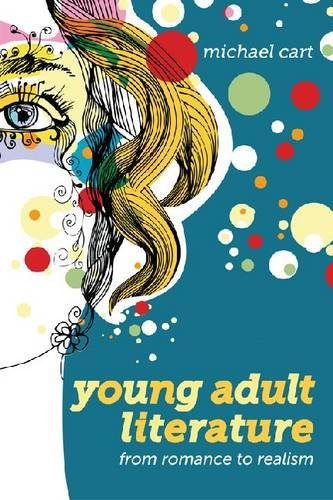 Young Adult Literature: From Romance to Realism 9780838910450