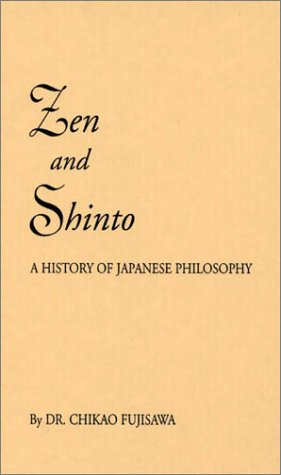 Zen and Shinto: The Story of Japanese Philosophy 9780837157498