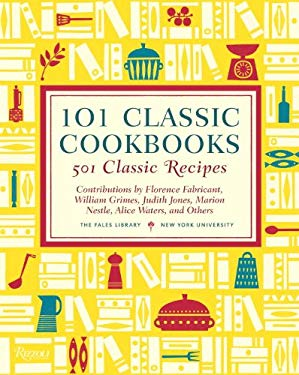 101 Classic Cookbooks: 501 Classic Recipes 9780847837939