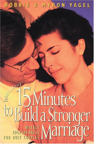 15 Minutes to Build a Stronger Marriage 9780842317542