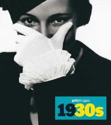 1930s: Decades of the 20th Century/Dekaden Des 20. Jahrhunderts/Decennies Du XX Siecle 9780841602526