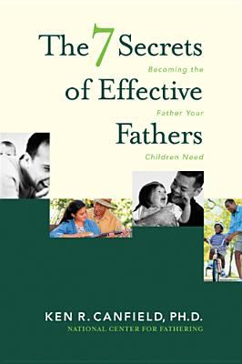 7 Secrets of Effective Fathers 9780842359184