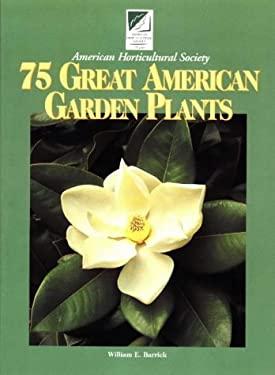 75 Great American Garden Plants