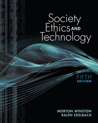 Society, Ethics, and Technology 9780840033802