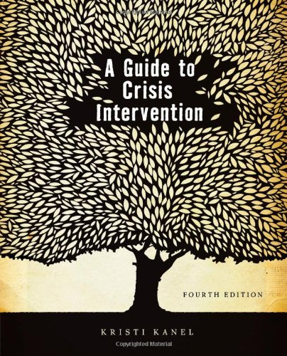 A Guide to Crisis Intervention 9780840034298