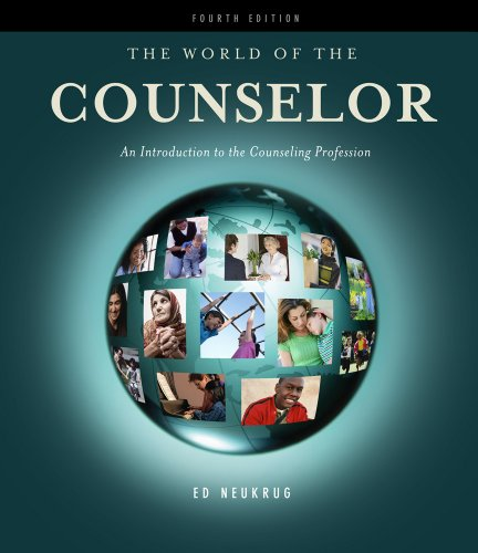 The World of the Counselor: An Introduction to the Counseling Profession 9780840034311