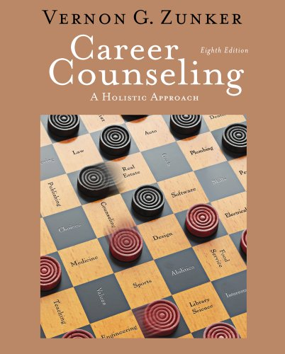 Career Counseling: A Holistic Approach 9780840034359