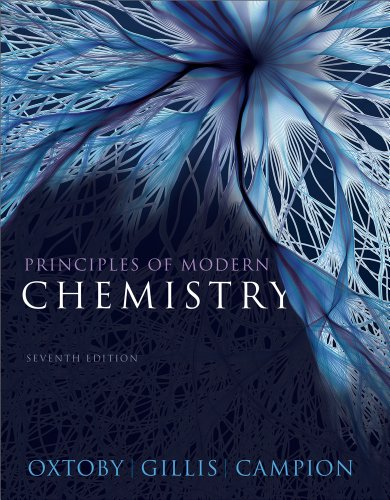 Principles of Modern Chemistry - 7th Edition