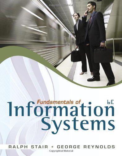 Fundamentals of Information Systems [With Access Code] 9780840062185