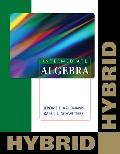 Intermediate Algebra, Hybrid [With Access Code] 9780840065919
