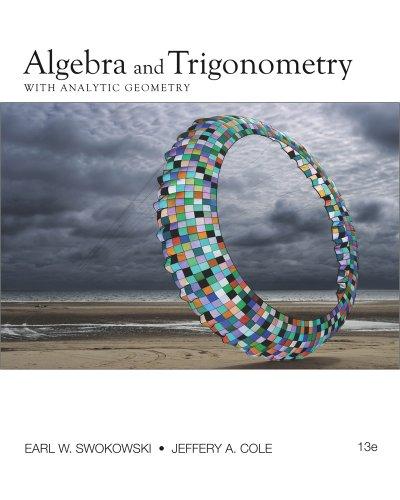 Algebra and Trigonometry with Analytic Geometry - 13th Edition