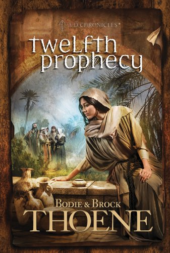 Twelfth Prophecy 9780842375412