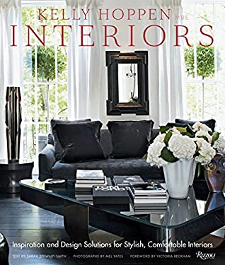 Kelly Hoppen Interiors: Inspiration and Design Solutions for Stylish, Comfortable Interiors 9780847835751