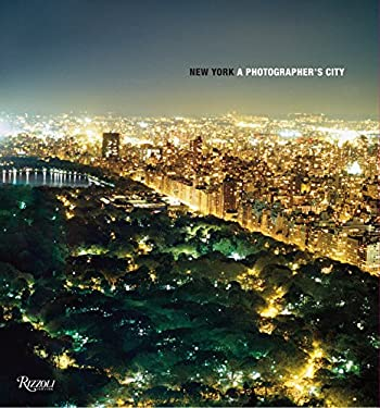 New York: A Photographer's City 9780847835843
