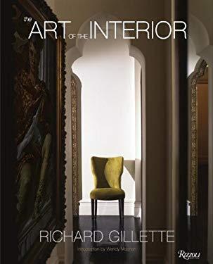Richard Gillette: The Art of the Interior