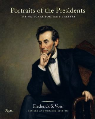 Portraits of the Presidents: The National Portrait Gallery 9780847837632