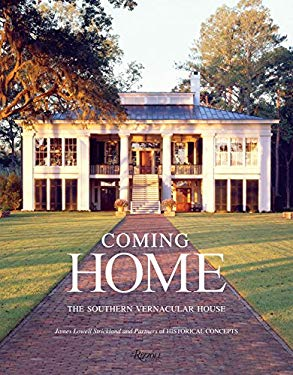 Coming Home: The Southern Vernacular House 9780847838264