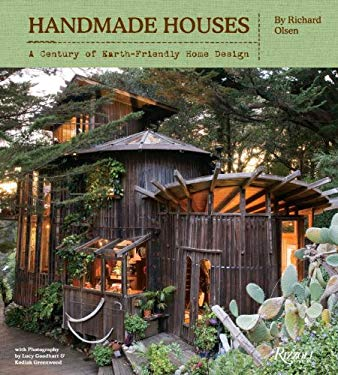 Handmade Houses: A Century of Earth-Friendly Home Design 9780847838455