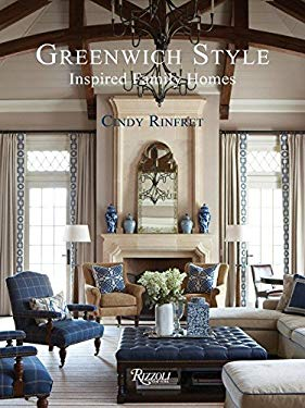 Greenwich Style: Inspired Family Homes 9780847839544