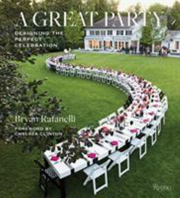 A Great Party: Designing the Perfect Celebration