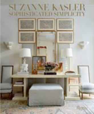 Suzanne Kasler: Sophisticated Simplicity